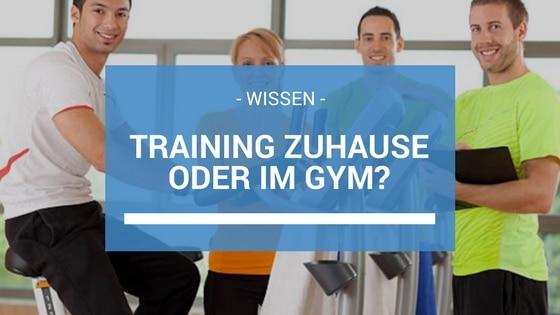 Training Zuhause oder im Fitnessstudio Beitragsbild