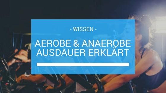 Aerob und Anaerob Beitragsbild